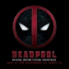 Junkie XL - Deadpool (Original Motion Picture Soundtrack)