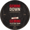 Gemini - Down / Electric Rain