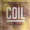Coil - The Unreleased Themes for Hellraiser