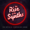 Carpenter Brut - The Rise Of The Synths (Official Companion Album) EP 1