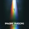 Imagine Dragons - Evolve (Deluxe Edition)