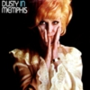 Dusty Springfield - Dusty In Memphis (Deluxe Edition)
