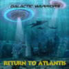 Galactic Warriors - Return To Atlantis