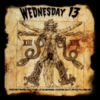 Wednesday 13 - Monsters of the Universe - Come Out And Plague
