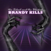 Brandy Kills - The Silent and The Blocked