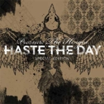 Haste the Day - Pressure the Hinges (Special Edition)