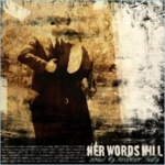 Her Words Kill - Load My Revolver Baby