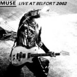 Muse - Live at Belfort