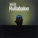 Muse - Hullabaloo Soundtrack (CD1)