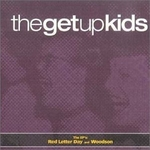 The Get Up Kids - Red Letter Day And Woodson