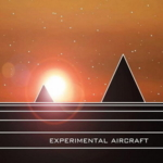 Experimental Aircraft - Third Transmission Meet Me On Echo Terrace