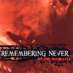 Remembering Never - She Looks So Good in Red