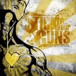 Stick To Your Guns - Comes From The Heart