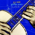J.J. Cale - Guitar Man
