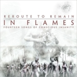 In Flames - Reroute To Remain