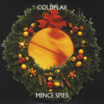 Coldplay - Mince Spies (Christmas Limited Edition Ep)