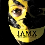 IAMX - The Alternative (UK Special Edition)