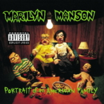 Marilyn Manson - Portrait Of An American Family