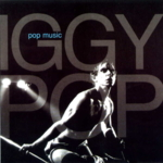 Iggy Pop - Pop Music