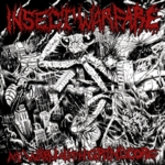 Insect Warfare - At War with Grindcore