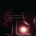Hope Sandoval & The Warm Inventions - Through the Devil Softly