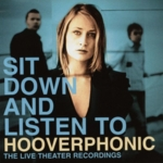 Hooverphonic - Sit Down And Listen To Hooverphonic