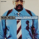 Morcheeba - Shoulder Holster (CD 1)