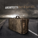 Architects - Day In Day Out