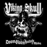 Viking Skull - Doom Gloom Heartache And Whiskey