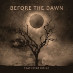 Before the Dawn - Deathstar Rising (Limited Edition)