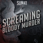 Sum 41 - Screaming Bloody Murder (Japanese Edition)