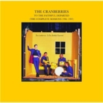 The Cranberries - To The Faithful Departed (The Complete Sessions 1996-1997)