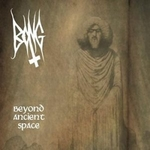 Bong - Beyond Ancient Space