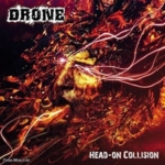 Drone (Ger) - Head On Collision