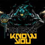 Excision - Know You / 3vil Five