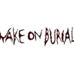 Wake On Burial - Across The Population