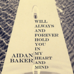Aidan Baker - I Will Always And Forever Hold You In My Heart And Mind