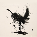 The Dillinger Escape Plan - One of Us is the Killer
