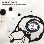 Peter Gordon & Love of Life Orchestra - Fabriclive 36 - James Murphy & Pat Mahoney