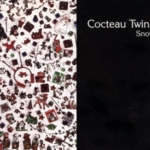 Cocteau Twins - Snow