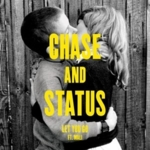 Chase & Status - Let You Go (Feat. Mali)