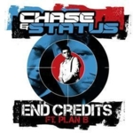 Chase & Status - End Credits VIP / Is It Worth It VIP