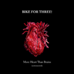 Bike For Three! - More Heart Than Brains Instrumentals