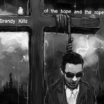Brandy Kills - Of The Hope and The Rope