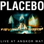 Placebo - Live At Angkor Wat