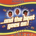 Scooter - ...And The Beat Goes On! (20 Years Of Hardcore Expanded Edition) (Remastered) (CD1)
