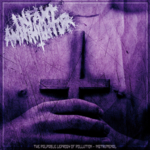 Infant Annihilator - The Palpable Leprosy Of Pollution (Instrumental)