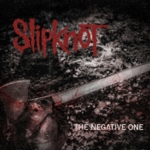 Slipknot - Negative One