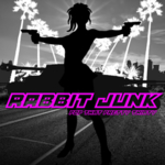 Rabbit Junk - Pop That Pretty Thirty