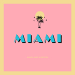 Arms and Sleepers - Miami